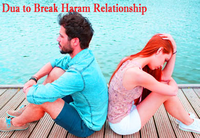 Dua to Break Haram Relationship